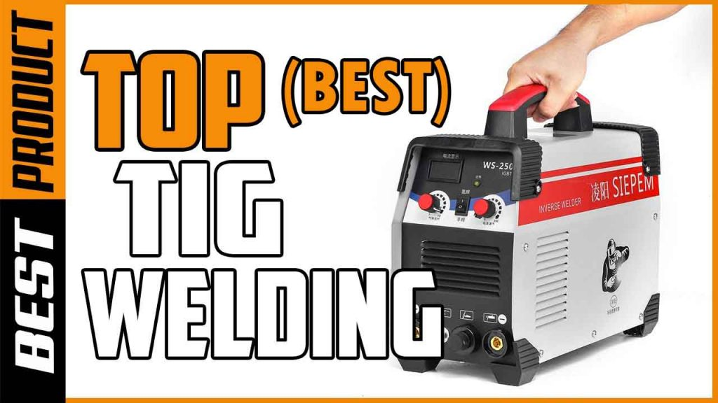TOP BEST TIG WELDERS